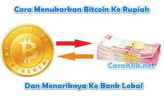 Cara Menukarkan Bitcoin Ke Rupiah Dan Menariknya Ke Bank Lokal Dalam Hitungan Jam