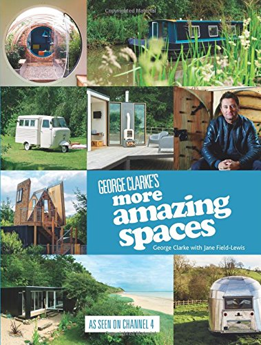 Random Things Through My Letterbox: George Clarke\'s More Amazing ...