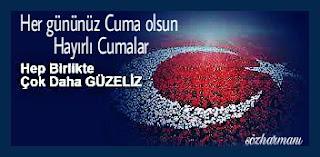 15 Temmuz mesajları, birlik ve beraberlik mesajları, cuma mesajları, cuma tebriği, en güzel cuma mesajları, resimli cuma mesajları, türk bayrağı, Türkiye, şehitler cuma, gaziler cuma