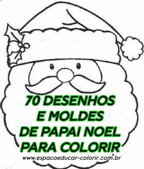 70 Desenhos De Papai Noel Em Pdf Para Baixar Natal Colorir