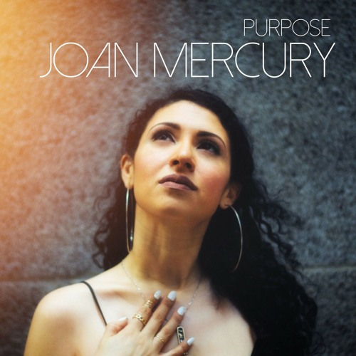 "Joan Mercury Unveils New Single ""Purpose"""