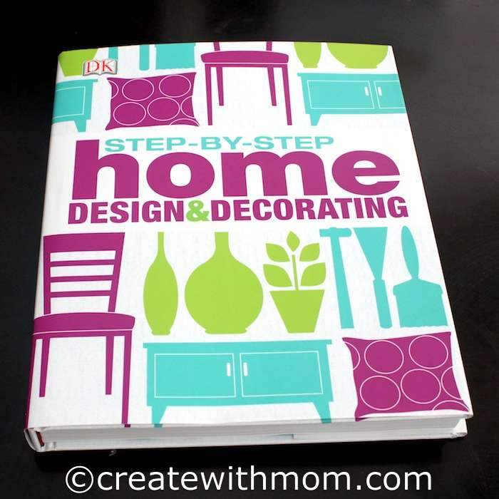 Create With Mom Step By Step Home Design And Decorating Ideas