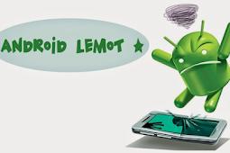 6 Cara Mengatasi Smartphone Android Agar Tidak Lemot