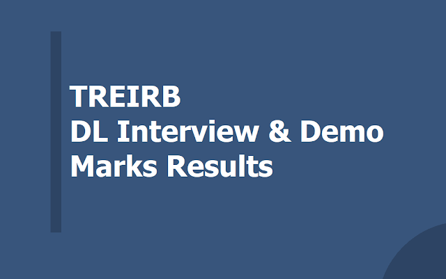 TREIRB DL Interview and Demonstration Marks Results 2019 (Degree Lecturers)