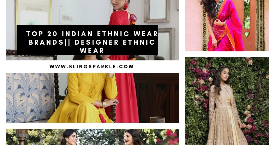 2f24c07e05 Top 20 Indian Ethnic Wear Brand Names || List Of Top 10 Indian Designer  Ethnic Wear For Women | Bling Sparkle