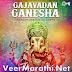 Gajavadan Ganesha – Ganesh Chaturthi Songs (2015)
