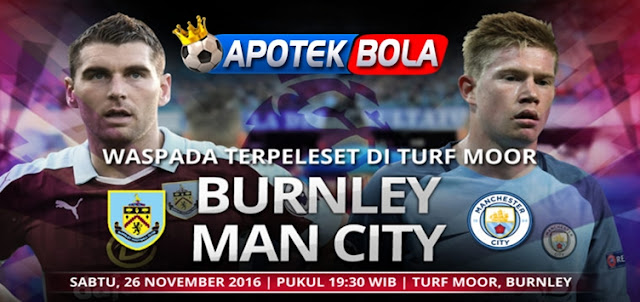 Prediksi Pertandingan Burnley vs Manchester City 26 November 2016