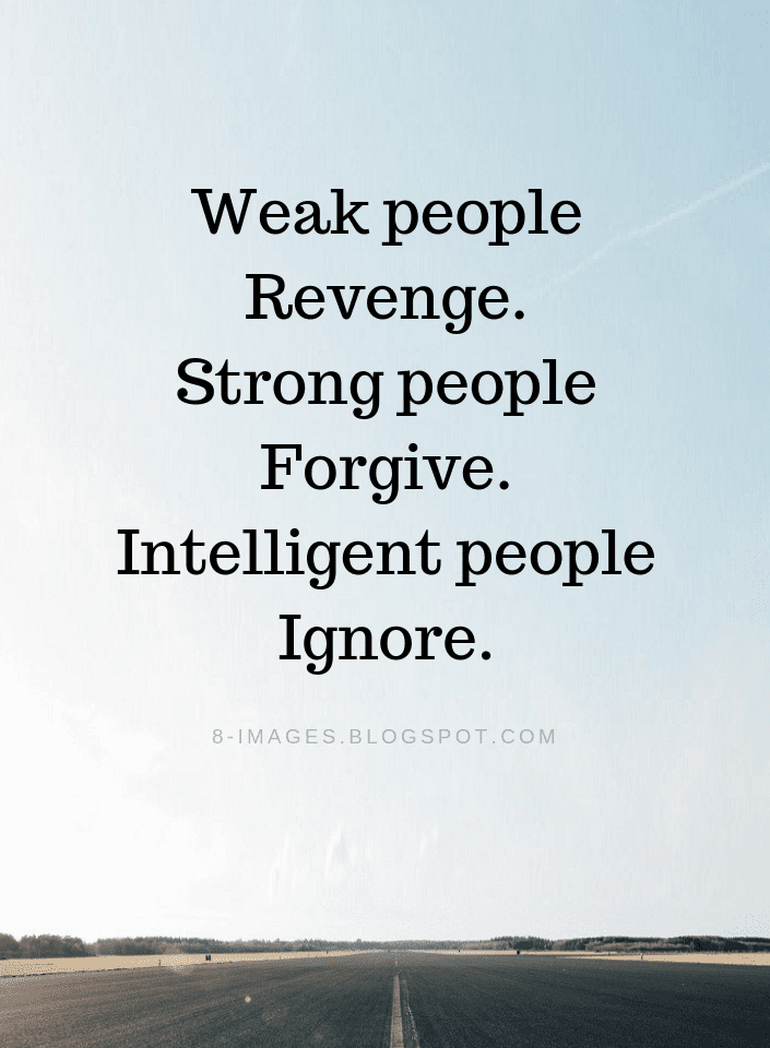 Weak People Quotes, Strong People Quotes, Intelligent People Quotes,