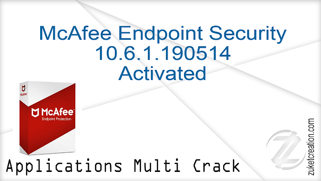 McAfee Endpoint Security 10.6.1.190514 Activated   |  322 MB
