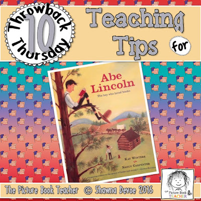 Abe Lincoln The boy who loved books Teaching Tips - TBT