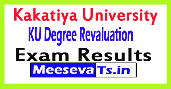 Kakatiya University KU Degree Revaluation Exam Results