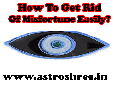 solution of misfortune/bad luck by astrologer