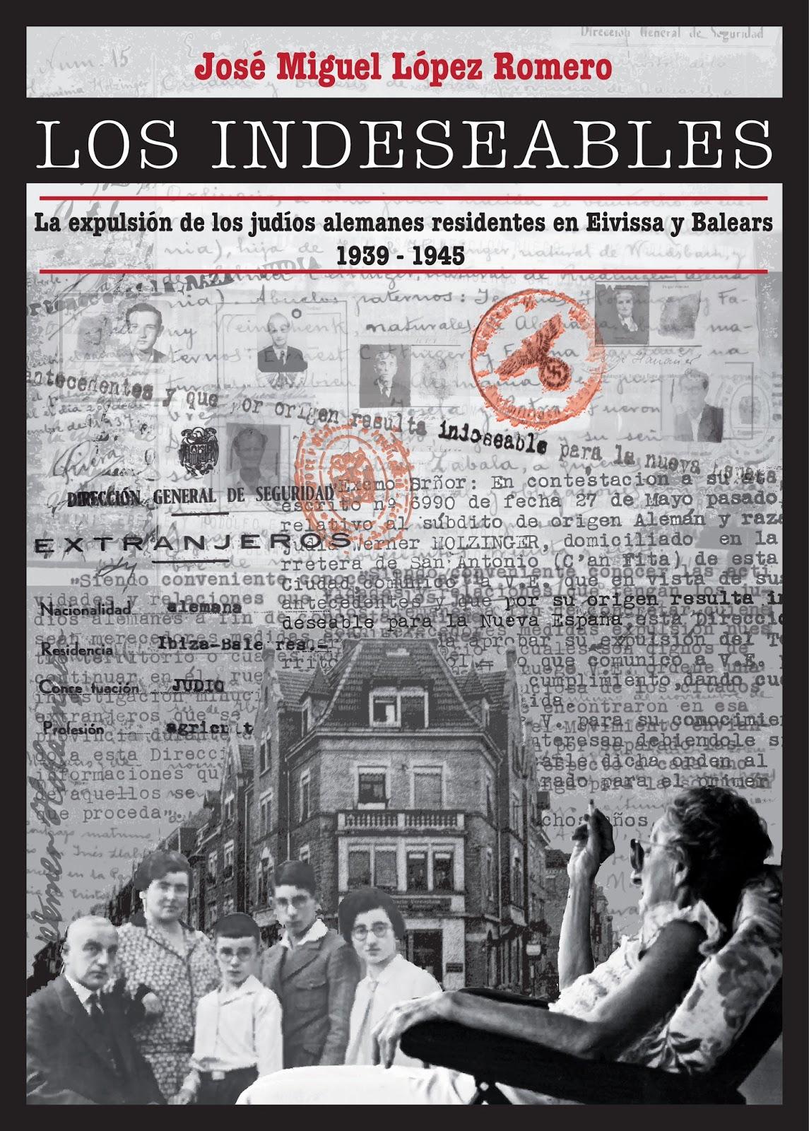 LIBRO- Los Indeseables- José Miguel López Romero