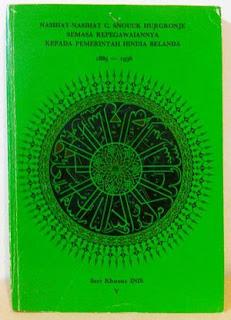 [buku] NASEHAT-NASEHAT C. SNOUCK HURGRONJE SEMASA KEPEGAWAIANNYA KEPADA PEMERINTAH HINDIA BELANDA 1889-1936