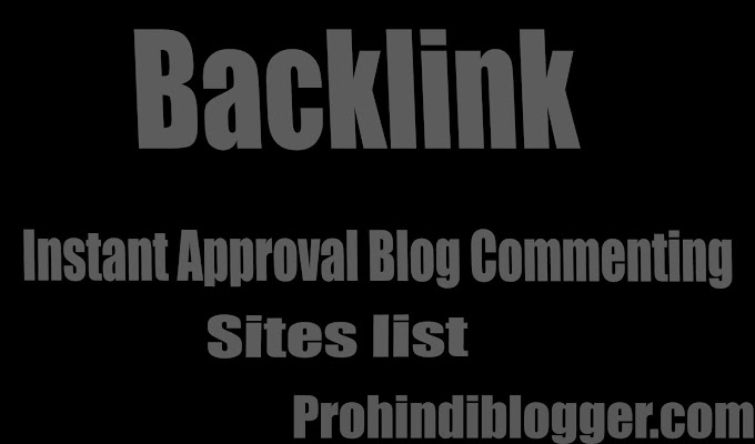 100+ Dofollow Instant Approval Blog Commenting Sites list