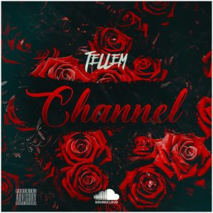 Tellem (Clair Cassula & King Sean) - Channel
