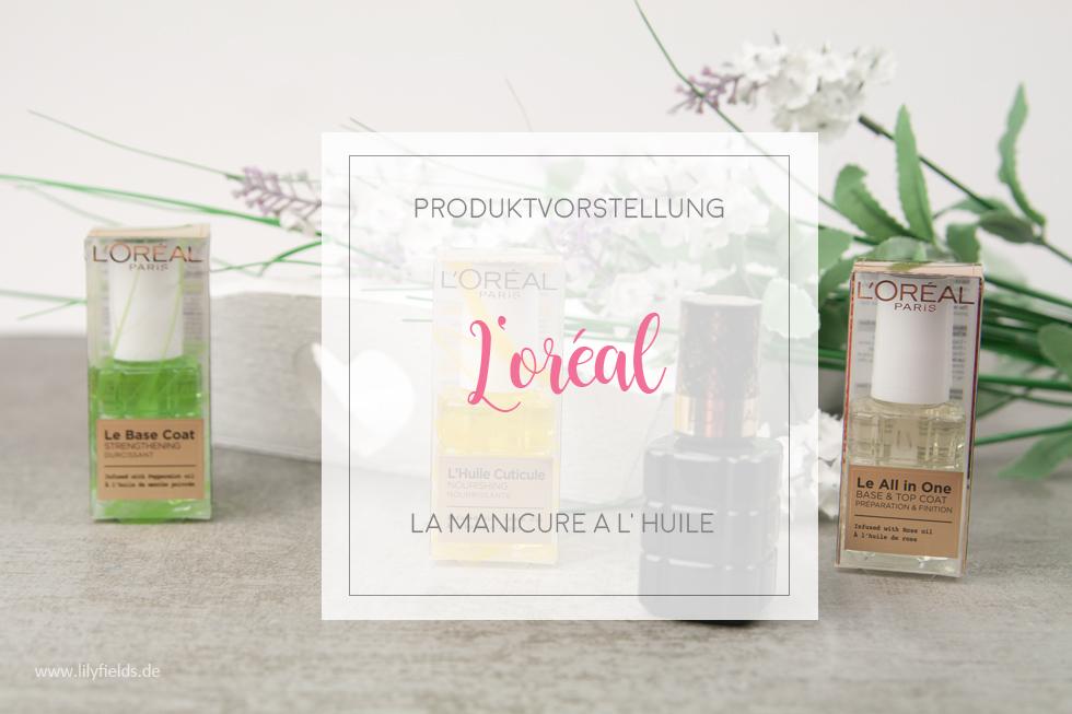La Manicure A L'Huile von L'oreal - review