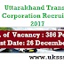UTC (Uttarakhand Transport Corporation) 386 Driver Post Recruitment 2016-17