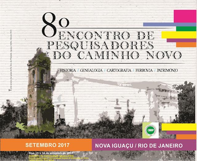 8º ENCONTRO DE PESQUISADORES DO CAMINHO NOVO
