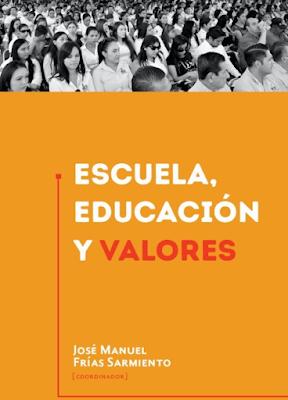 http://upes.edu.mx/sitio/pdf/libros/EscuelaEducacionValores.pdf