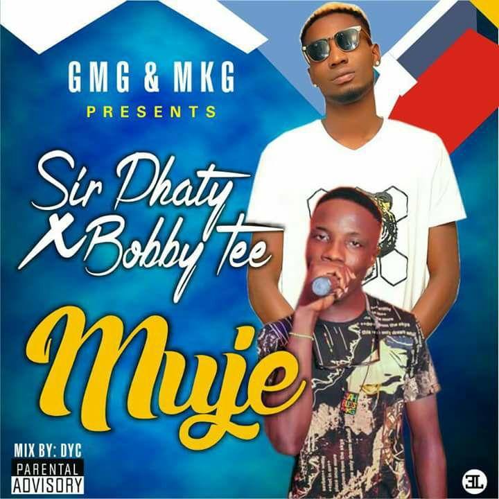 Download Music: Sir Phaty X Bobby Tee - Muje { Mixed By DYC