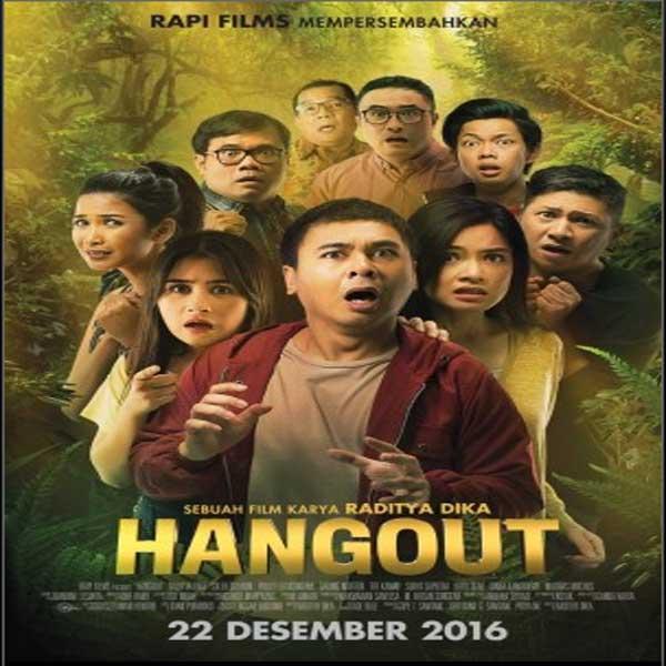 Hangout, Film Hangout, Hangout Synopsis, Hangout Trailer, Hangout Review, Hangout Download Poster Film Hangout 2016