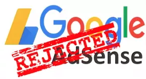 WHY WAS ADSENSE ACCOUNT IS DISAPPROVED AND WHAT IS THE BEST SOLUTION AVAILABLE