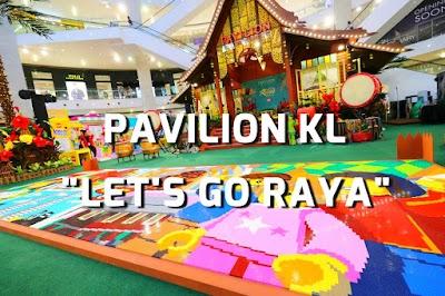 """""""Let's Go Raya"""" at Pavilion Kuala Lumpur"""