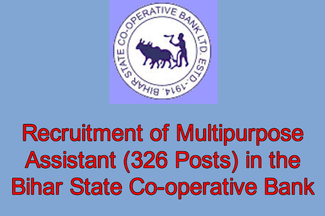 Free Job Alert - Recruitment of Multipurpose Assistant (326 Posts) in the Bihar State Co-operative Bank