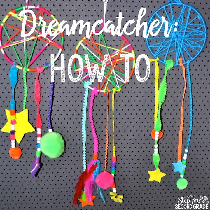Step into 2nd grade with mrs lemons how to make a for How do u make a dreamcatcher