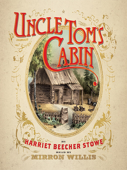 10 Must-Read Books That Changed The World - Uncle Tom's Cabin by Harriet Beecher Stowe