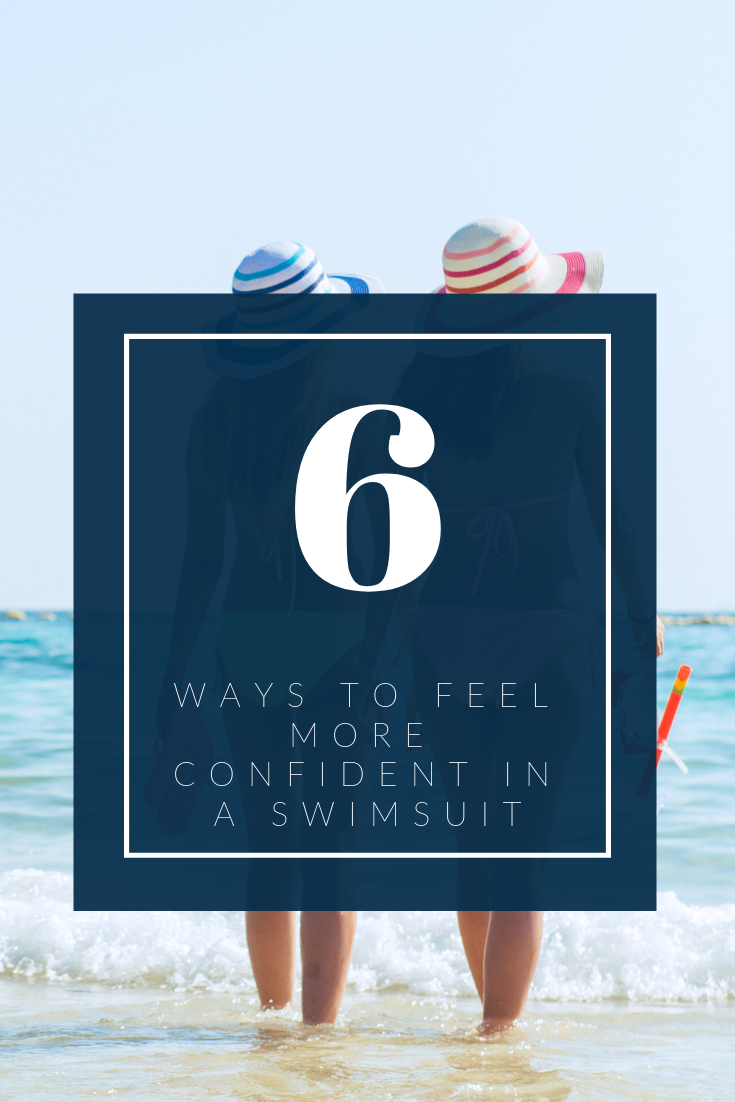 Ways to Feel More Confident in a Swimsuit