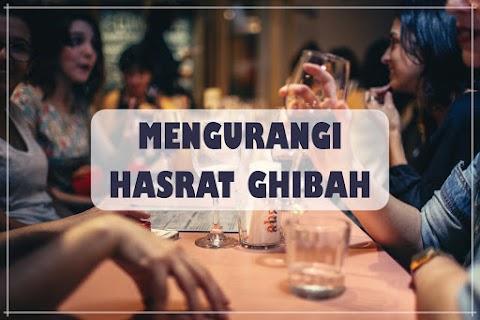 Cara Receh Untuk Bahagia: Mengurangi Hasrat Ghibah
