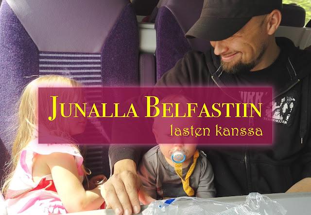 junalla belfastiin lasten kanssa irlanti