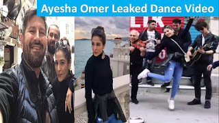Ayesha Omar Leaked Dance Video 2017 Enjoying Vacation With Friends At Istanbul Turkey