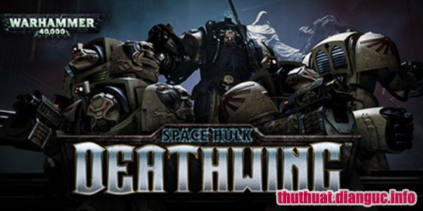 Download Game Space Hulk: Deathwing Full Cr@ck