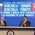 Venezuela y Turquía realizan Foro de Negocios en Caracas