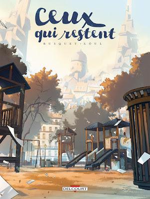 """couverture de """"CEUX QUI RESTENT"""" de Busquet et Xoûl chez Delcourt"""