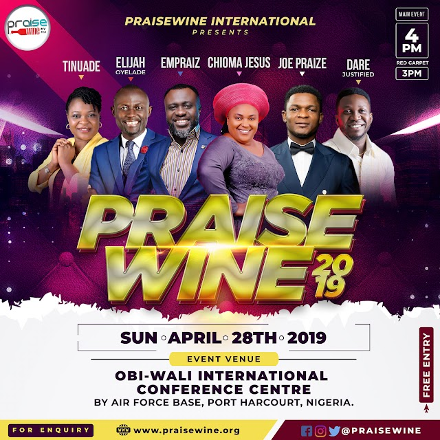 "EVENT: PRAISE WINE INTERNATIONAL PRESENTS ""PRAISE WINE 2019"""