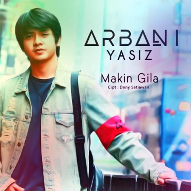 Chord Gitar Arbani Yasiz - Makin Gila