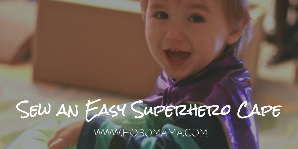 How to sew easy superhero capes for kids == Hobo Mama