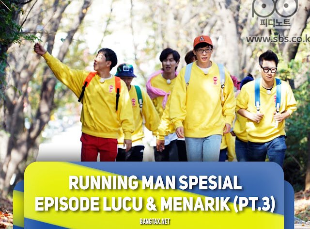 Running Man Spesial Episode Lucu & Menarik Part 3