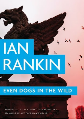 Even Dogs in the Wild by Ian Rankin - book cover