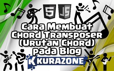 Cara Membuat Chord Transposer (Urutan Chord) pada Blog