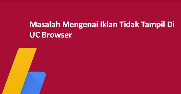Cara Menampilkan Iklan Google Adsense Di Opera mini Dan Uc Browser