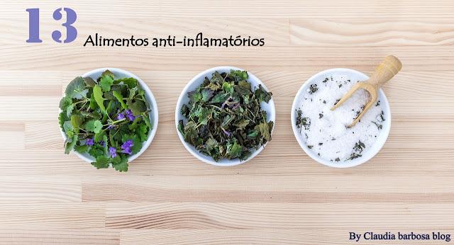 Alimentos  anti-inflamatórios Claudia Barbosa blog