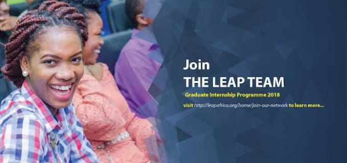 LEAP AFRICA'S GRADUATE PAID INTERNSHIP PROGRAMME 2018 FOR  NIGERIANS