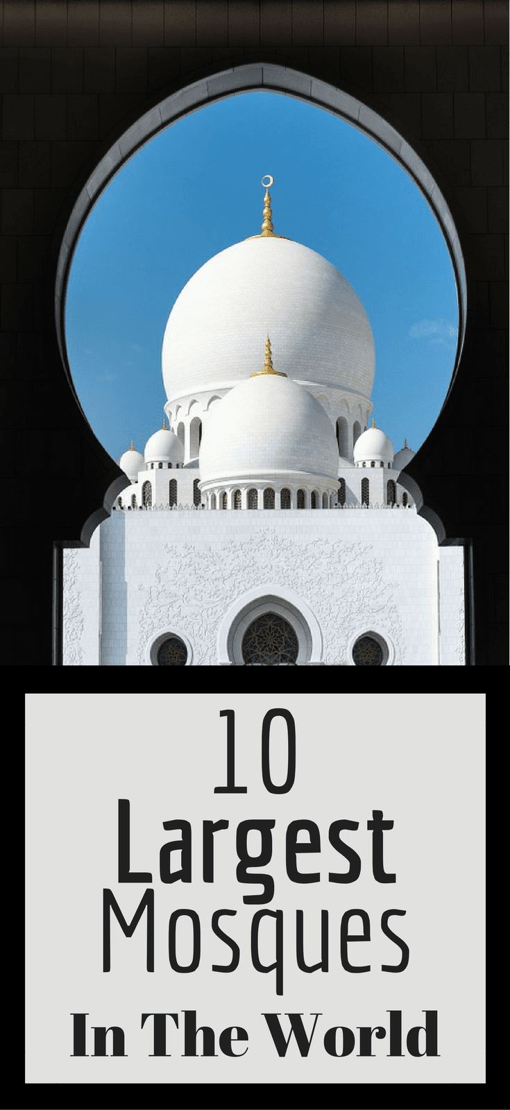 10 Largest Mosques In The World
