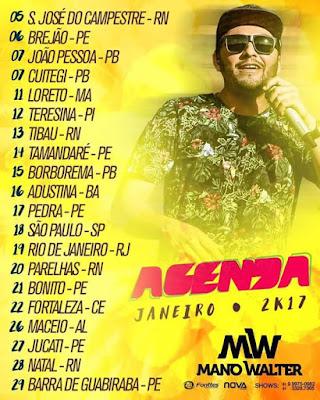 Agenda de shows cantor mano Walter  Janeiro de 2017