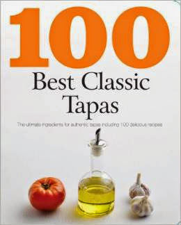 100 Best Classic Tapas Recipes Book